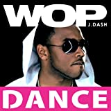 Wop (Official Dance Mix)