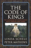 The Code of Kings, Linda Schele and Peter Mathews, 0684852098