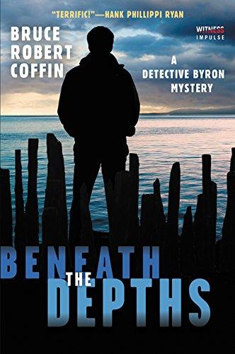Unworthy of the Depths: A Detective Byron Mystery (A John Byron Novel)