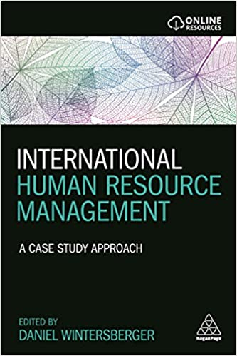 International Human Resource Management: A Case Study Approach
