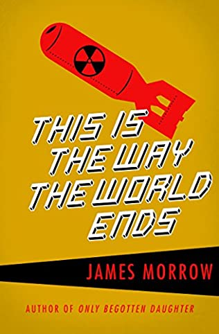 This Is the Way the World Ends (S.F. MASTERWORKS)
