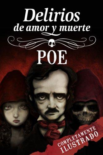 Edgar Allan Poe: Delirios de amor y muerte (Spanish Edition) by [Poe
