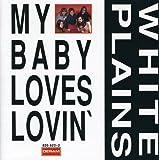 My Baby Loves Lovin by White Plains (2004-08-09)