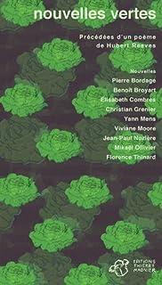 Nouvelles vertes. Précédées d'un poème de Hubert Reeve