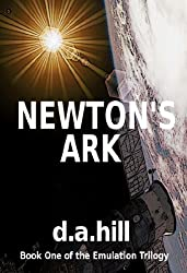 Newton's Ark (The Emulation Trilogy Book 1) (English Edition)