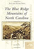 img - for Blue Ridge Mountains of North Carolina, The (Postcard History) book / textbook / text book