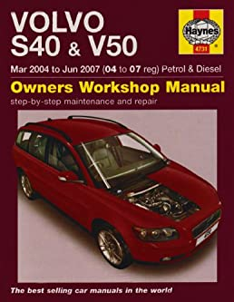 volvo s40 and v50 petrol and diesel service and repair manual 2004 rh amazon com 2006 volvo s40 parts manual 2006 volvo s40 service manual pdf