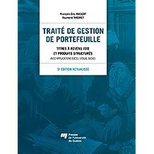 Traité de gestion de portefeuille, 5e édition actualisée: Titres à revenu fixe et produits structurés - Avec applications Excel (Visual Basic) (French Edition)