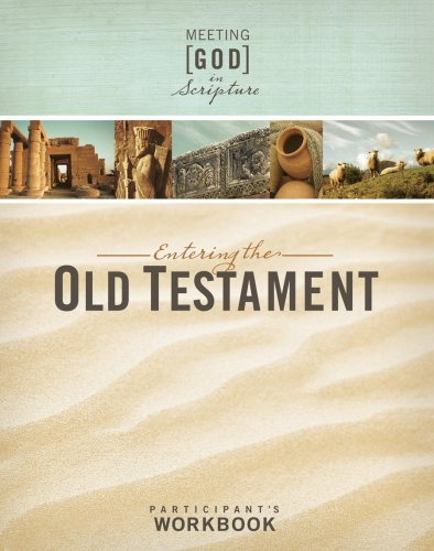 Read Online Entering the Old Testament, Participant's Workbook (Meeting God in Scripture) pdf epub