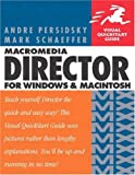Macromedia Director MX for Windows and Macintosh, Andre Persidsky and Mark Schaeffer, 0321193997