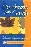 Un Abrazo para el Alma, Ruben Armendariz Ramirez, 9688604305
