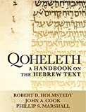 img - for Qoheleth: A Handbook on the Hebrew Text (Baylor Handbook on the Hebrew Bible) book / textbook / text book