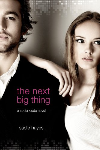 The Next Big Thing: A Social Code Novel (Start-Up Series Book 2)