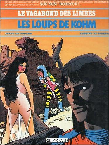 Ebooks gratuits télécharger rapidshare Les loups de Kohm by Christian Godard PDF iBook