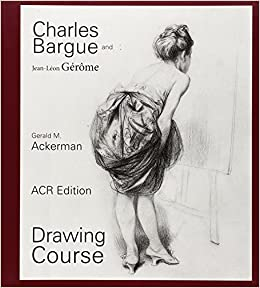 Charles Bargue: Drawing Course: Amazon.es: Gerald M ...