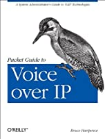 Packet Guide to Voice Over IP Front Cover