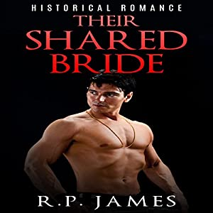 Their Shared Bride Audiobook