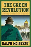 The Green Revolution (Roger and Philip Knight Mysteries Set at the Univ. of Notre Dame)