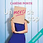 Un merci de trop | Carène Ponte