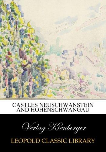 (Castles Neuschwanstein and Hohenschwangau)