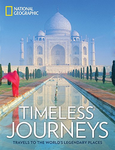 51VqMuLEODL - Timeless Journeys: Travels to the World's Legendary Places