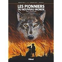 PIONNIERS DU NOUVEAU MONDE (LES) T.20 : NUIT DE LOUPS