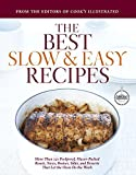 Best Slow and Easy Recipes: More than 250 Foolproof,...