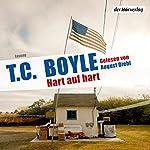 Hart auf hart | T. C. Boyle