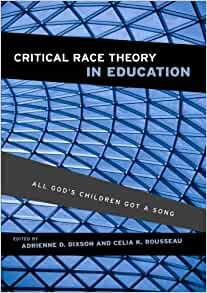 Amazon.com: Critical Race Theory in Education: All God's ...