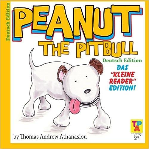 Book Peanut The Pitbull (GERMAN Edition): The