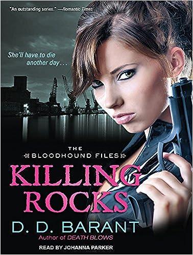 Killing Rocks: D  D  Barant, Johanna Parker: 9781452659503