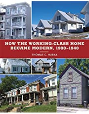 How the Working-Class Home Became Modern, 1900-1940