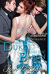The Duke and the Baron, a romance novel with illustrations: Absolute Surrender (Lords of Time, Illustrated Book 2)