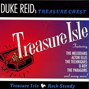 Duke Reid's Treasure Chest: Treasure Isle Rock-Steady