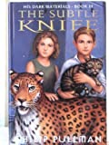 The Subtle Knife - His Dark Materials, Book Two