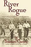 River Rogue: a novel of romance and adventure on the Altamaha River (The Lightwood History Collection) (Volume 3)