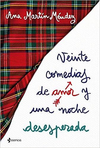 Veinte comedias de amor y una noche desesperada Contemporánea: Amazon.es: Ana Martín Méndez: Libros