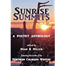 Sunrise Summits: A Poetry Anthology: Featuring the Works of the Northern Colorado Writers