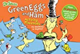 Dr. Seuss Green Eggs and Ham Activity Placemats: For mealtimes or anytime! (Dr. Seuss Activity Books)