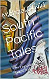 South Pacific Tales: Life Lessons, Bike Rides, and Chicken (South Pacific Short Series Book 2)