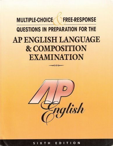 ap english language and composition free response The ap english language and composition exam is a rigorous test of the second essay question in the free response section of the ap english language.