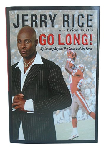 Jerry Rice Autographed Hand Signed Go Long! Hardcover 1st Edition Autobiography Book with Proof Photo and COA, San Francisco 49ers, Oakland Raiders, Pro Football Hall of Fame, Seattle Seahawks