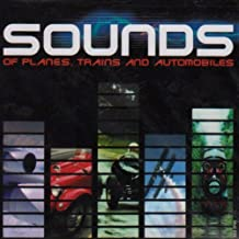 Sounds of Planes Trains & Automobiles [Sound Effects] by Various (2001-05-15)
