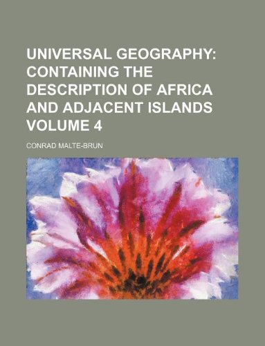 Download Universal Geography Volume 4;  Containing the description of Africa and adjacent islands ebook