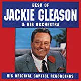 Best Of Jackie Gleason & His Orchestra