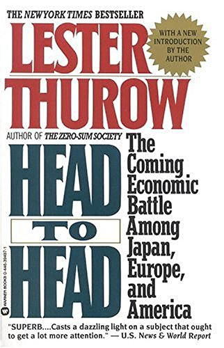 Head To Head by Lester Thurow