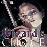 Wizard's Choice Volume 3