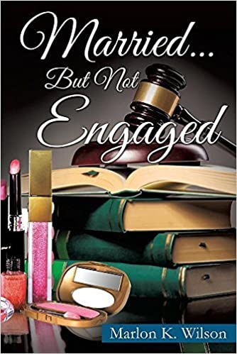 Book Married... But Not Engaged by Marlon K Wilson (2016-03-31)