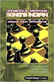 img - for Dangerous Weapons: The King's Indian: Dazzle Your Opponents! (Everyman Chess) book / textbook / text book