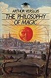 The Philosophy of Magic